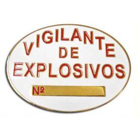 PLACA VIGILANTE DE EXPLOSIVOS, SEGURIDAD PRIVADA